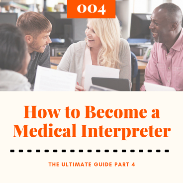 How to Become a Medical Interpreter 4