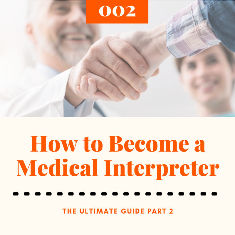 How Long Does it Take to Become a Medical Interpreter in 2020